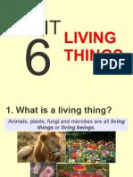 Unit 6 Living Things