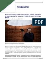 Francisco Suniaga Esta Situacion Que Vivimos Minimiza La Importancia de Nuestras Realizaciones Por Hugo Prieto