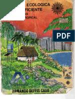 ▪⁞ Armando Deffis Caso - LA CASA AUTOSUFICIENTE (para climas calidos y tropicales) ⁞▪AF.pdf