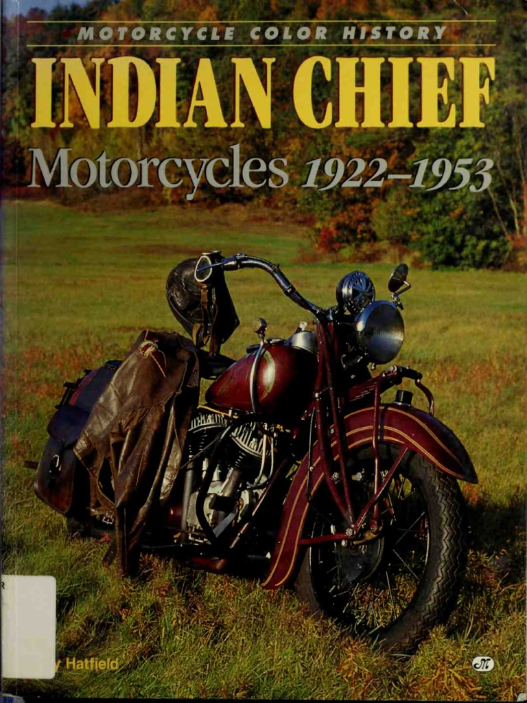 indian chief motorcycles, 1922-1953 (motorcycle color history) | propulsion  | motor vehicle