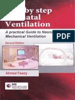 Neonatal Ventilation, Step by Step
