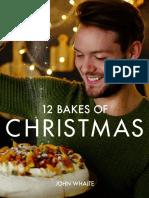 The 12 Bakes of Christmas by John Whaite