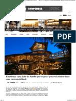 Fantástica Casa Feita de Bambu Prova Que é Possível Alinhar Luxo Com Sustentabilidade