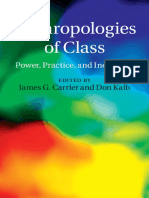 Anthropologies of Class. Power, Practice, and Inequality CARRIER Y KALB.pdf