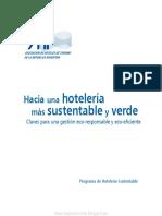Hacia Una Hotelería Más Sustentable y Verde; Claves Para Una Gestión Eco-responsable y Eco-eficiente