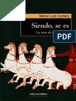 Cordero, Nestor Luis. Siendo Se Es. La Tesis de Parmenides