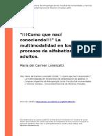 Lorenzatti (2008) Como Que Naci Conociendo- La Multimodalidad en Los Procesos de Alfabetizacion de Adultos