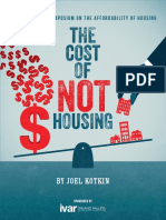 The Cost of Not Housing