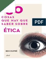 TRECHO - DUPRÉ, Ben - 50 cosas que hay que saber sobre Etica.pdf