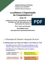 18 - Memória Virtual - Manipulação de Faltas de Páginas e Na TLB, Hierarquia de Memórias