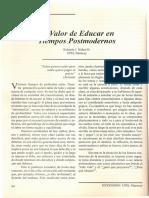 El Valor de Educar en Tiempos Postmodernos. Autor