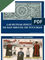 LAS RUINAS JESUITICAS. 23.05