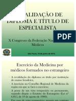 Revalidação de diploma e título de especialista