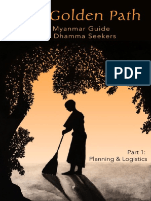 The Golden Path Part 1 Myanmar Meditation