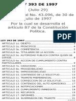 LEY 393 de 1997 Por La Cual Se Desarrolla El Artículo 87 de La Constitución Política[1]