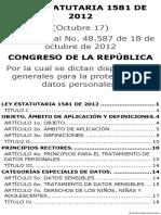 LEY ESTATUTARIA 1581 de 2012 Por La Cual Se Dictan Disposiciones Generales Para La Protección de Datos Personales[1]