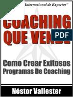 Coaching Que Vende_ Como Crear Exitosos ProgramasCoaching Hoy (Spanish Edition) - Nestor Vallester