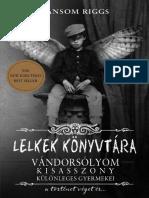 Ransom Riggs - Vándorsolyom Kisasszony 3. - Lelkek Könyvtára