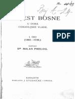 Milan Prelog - Povijest Bosne u doba Osmanlijske vlade - I dio