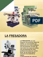 Fresadora I