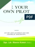 Be Your Own Pilot - Lqn. Ldr. Manish Kumar (Retd.)