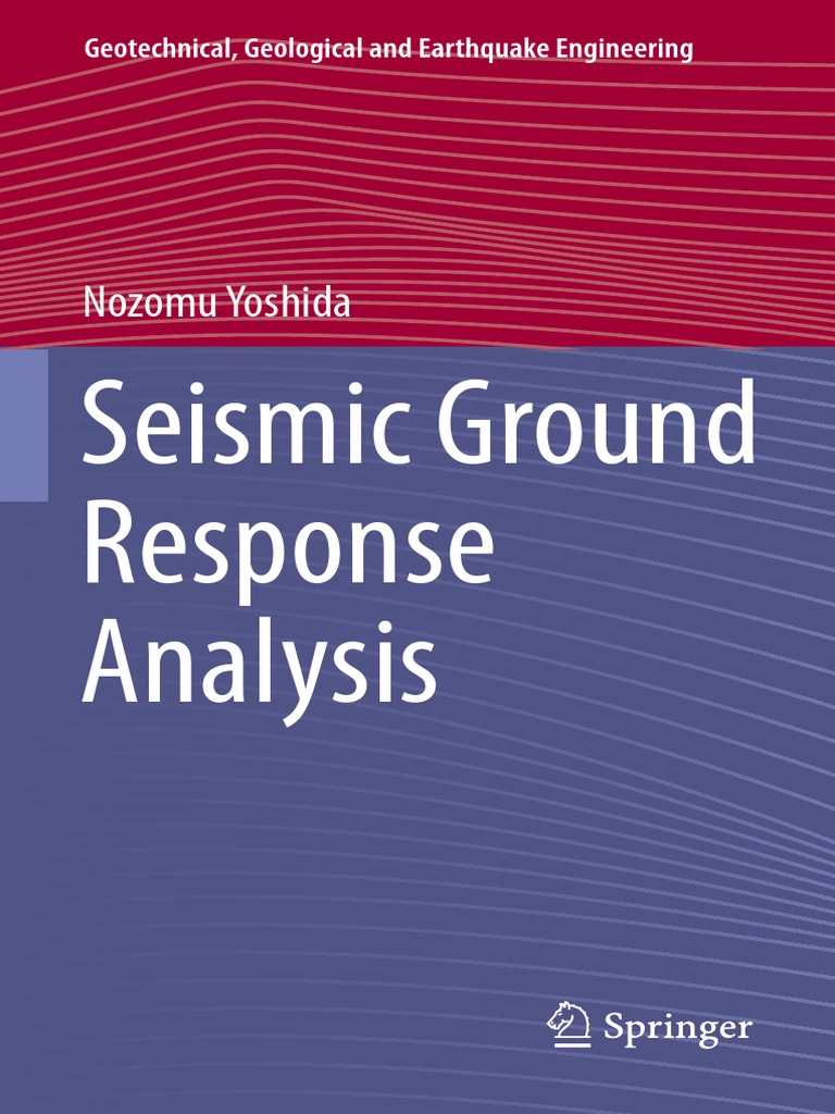 Geotechnical geological and earthquake engineering 36 nozomu geotechnical geological and earthquake engineering 36 nozomu yoshida auth seismic ground response analysis springer netherlands 2015 waves fandeluxe Gallery