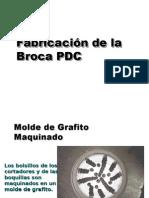 FabricacionBrocaPDC