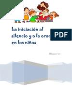 Módulo VIII - La iniciación al silencio y a la oración en los niños