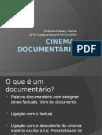 Cinema Documentário, Aula 01