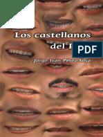 57256775-JORGE-IVAN-PEREZ-SILVA-Los-castellanos-del-Peru.pdf