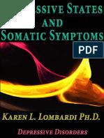 Depressive States and Somatic Symptoms Karen l Lombardi