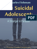 The Suicidal Adolescent a Stranger in Paradox