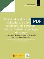 Modelo de Calidad de Vida Aplicado a La Atención Residencial de Personas Con Necesidades Complejas de Apoyo