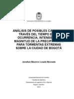 Análisis de Posibles Cambios a Través Del Tiempo en La Ocurrencia, Intensidad y Magnitud de La Precipitación Para Tormentas Extremas Sobre La Ciudad de Bogotá