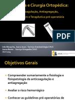 Anestesia e Cirurgia Ortopedica Anticoagulacao, Antiagregacao, Garrotagem e Medicaçao Pre Anestesica