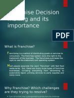 Franchise Decision Making