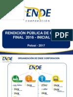 Audiencia de Rendición Pública de Cuentas Final 2016 - Inicial 2017 - ENDE