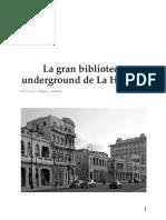 LaGran Biblioteca Underground de La Habana