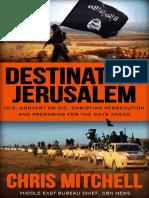 Destination Jerusalem - IsIS, Convert or Die