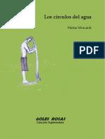 Matías Moscardi, Los Círculos Del Agua -Versión Celular