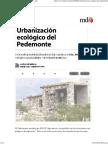 Urbanización Ecológico Del Pedemonte - MDZ Online