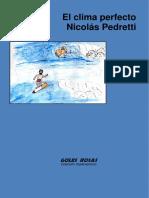 Nicolas Pedretti, El Clima Perfecto