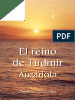 El Reino de Tudmir Aurariola 0