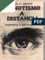 Hipnotismo a Distancia. Sugestión y Autosugestión - Paul C. Jagot