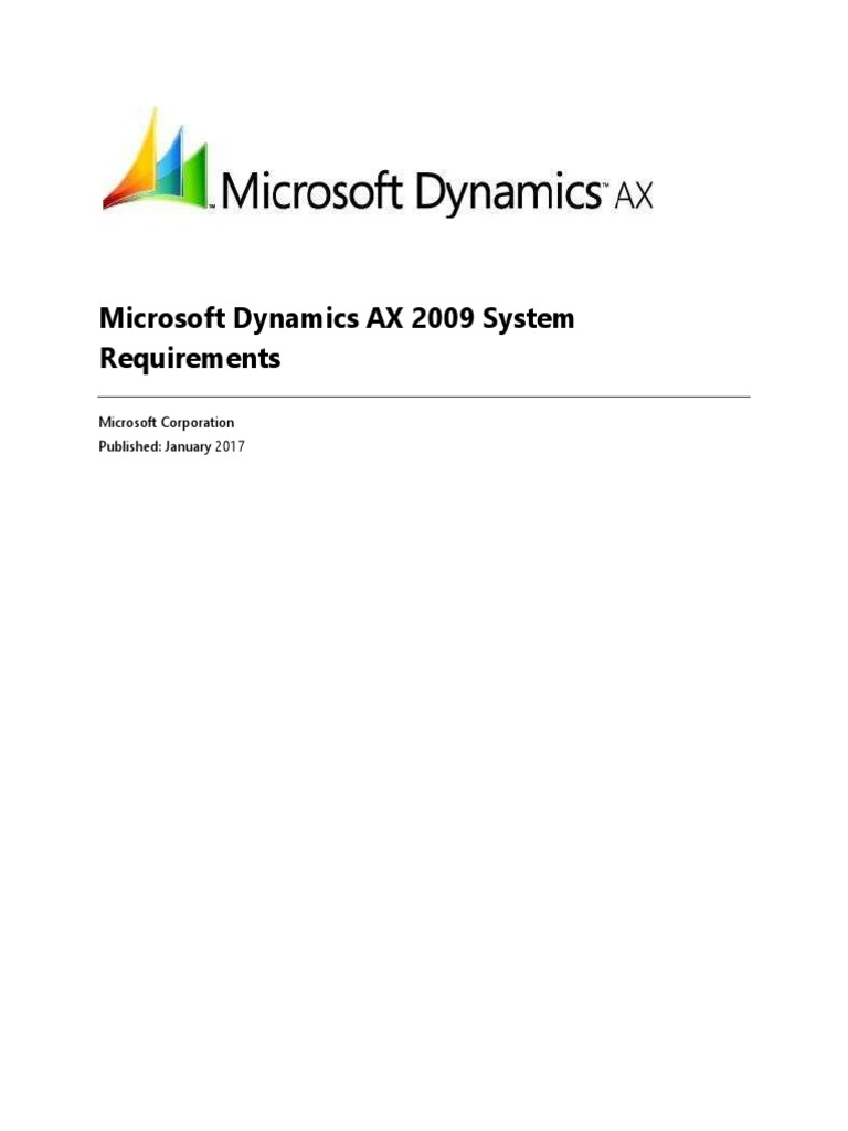 Ax pre requisites to install dynamics ax 2009 and enterprise portal - Ax 2009 System Requirements Remote Desktop Services Microsoft Sql Server