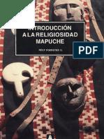 Introduccion a La Religiosidad Mapuche. Rolf Foerster.