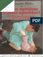 Niños agresivos o niños agredidos [Françoise Dolto].pdf