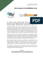 CP - Gomet' Media acquiert Com&Medias Sud