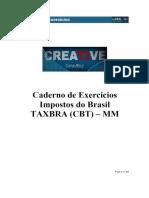 ⭐Caderno de Exercícios Impostos do Brasil TAXBRA (CBT) MM