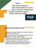 CURSUL 4, PREZENTARE 29 APRILIE p.p., Caracteristicile ARTEI MILITARE În Cel de-Al Doilea Război Mondial.patriciparea Armatei Române La Război p.p.